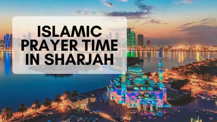 Islamic Prayer time in Sharjah