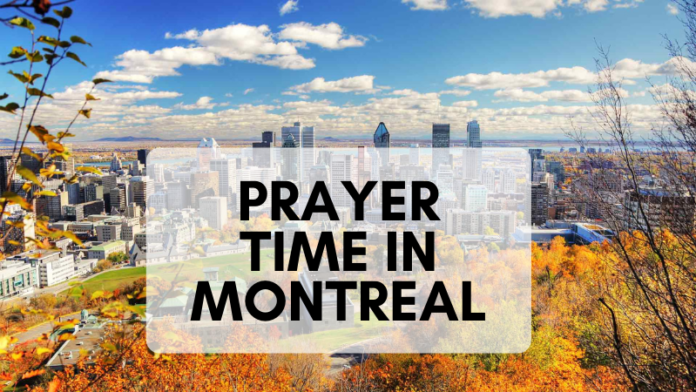 Prayer Time in Montreal